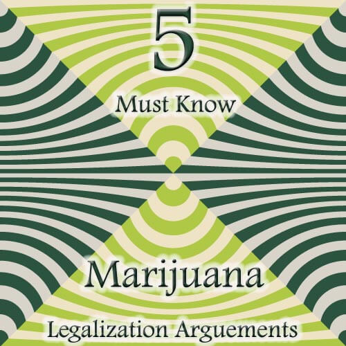 legalization of marijuana arguments The best arguments for legalization come from the government itself document 1 ok so as many as 1 in 4 (or %25) of teenagers already use or have.