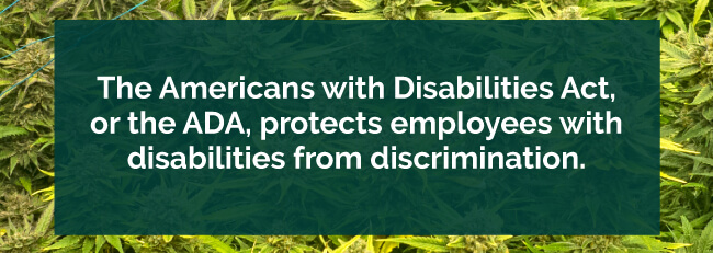 ADA protects employees with disabilities from discrimination