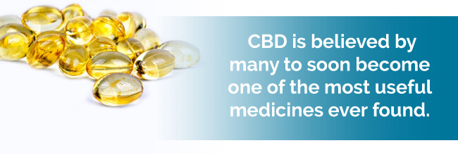 CBD is believed by many to soon become one of the most useful medicines ever found