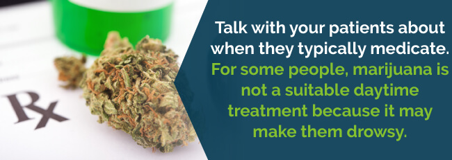 Talk with your patients about when they typically medicate
