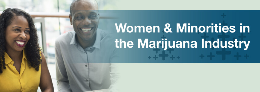 Women and Minorities in the Marijuana Industry