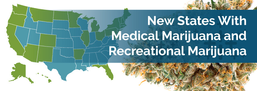 New States With Medical Marijuana and Recreational Marijuana