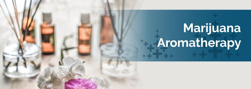 Marijuana Aromatherapy