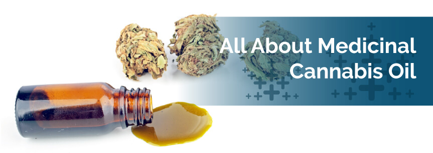 All About Medicinal Cannabis Oil