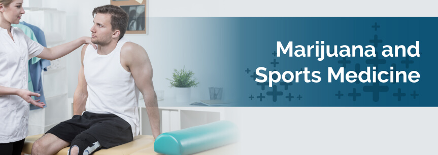 Marijuana and Sports Medicine
