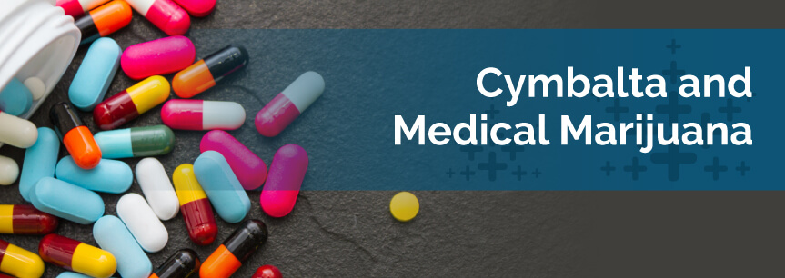 Cymbalta and Medical Marijuana