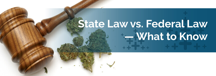 State Law vs. Federal Law