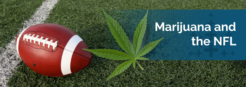 Marijuana and the NFL