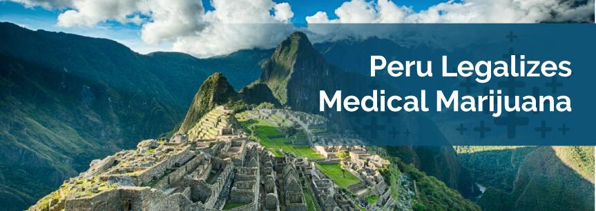Peru Legalizes Medical Marijuana