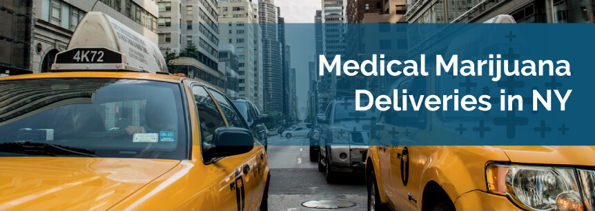 Medical Marijuana Deliveries in NY