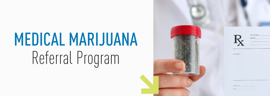 Medical Marijuana Referral Program