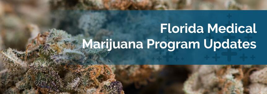 Florida Medical Marijuana Program Updates
