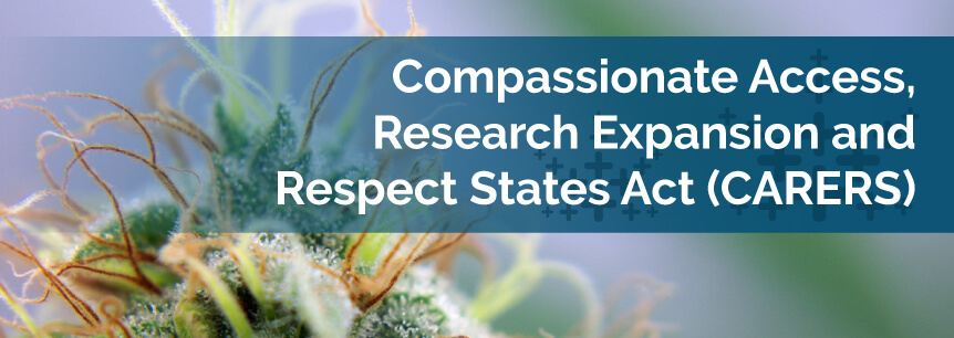 Compassionate Access, Research Expansion and Respect States Act