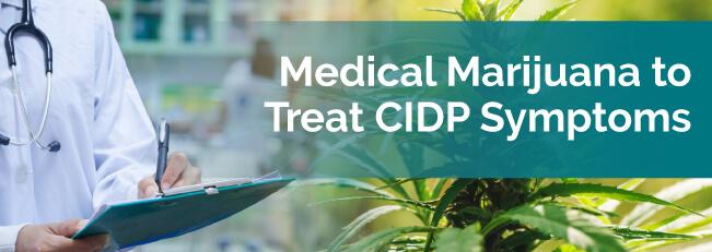 Medical Marijuana to Treat CIDP Symptoms