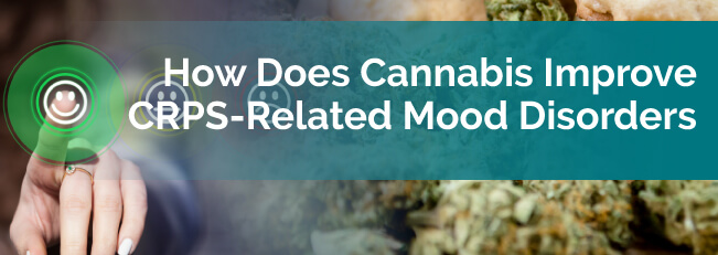 How Does Cannabis Improve CRPS-Related Mood Disorders