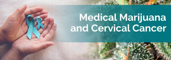 Medical Marijuana for Cervical Cancer - Marijuana Doctors
