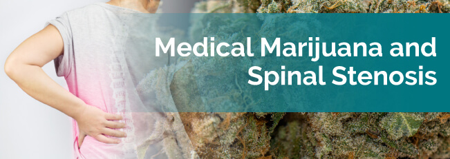 marijuana and spinal stenosis