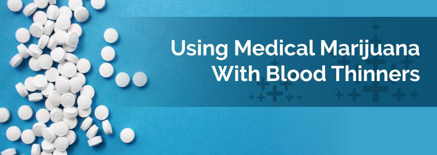 medical marijuana blood thinners