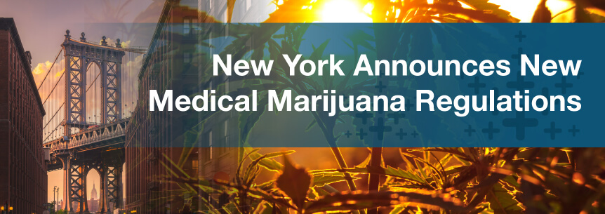 New York Announces New Medical Marijuana Regulations