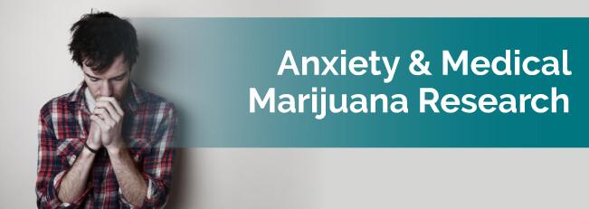 Anxiety & Medical Marijuana Research