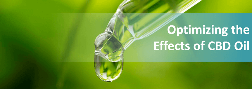 Optimizing the Effects of CBD Oil