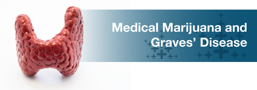 marijuana and graves disease