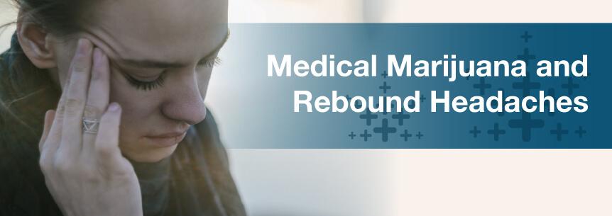 marijuana and rebound headaches