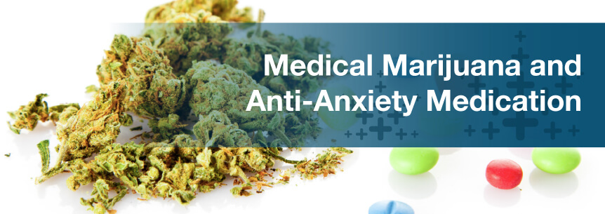 marijuana anxiety med