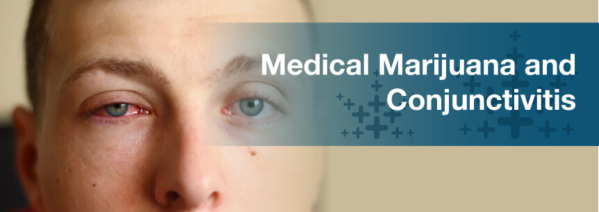 Medical Marijuana For Conjunctivitis