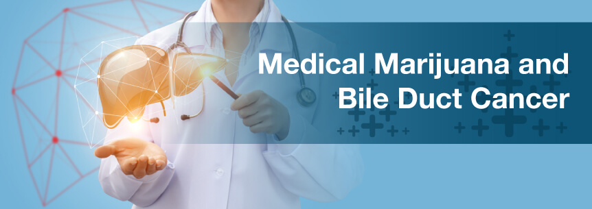 marijuana for bile duct cancer