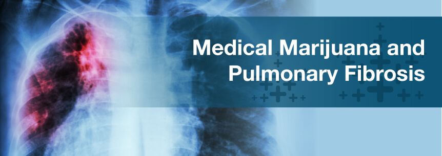 Medical Marijuana For Pulmonary Fibrosis