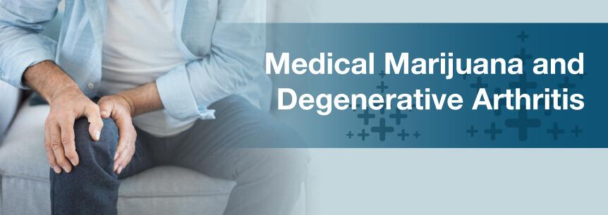 marijuana for degenerative arthritis