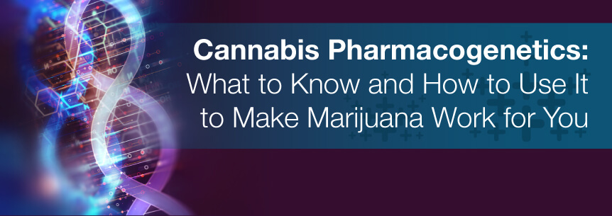 cannabis pharmacogenetics
