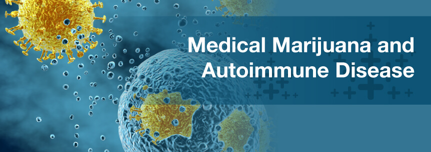 Medical Marijuana For Autoimmune Disease