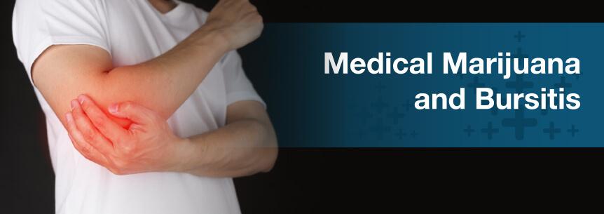 Medical Marijuana For Bursitis Marijuana Doctors
