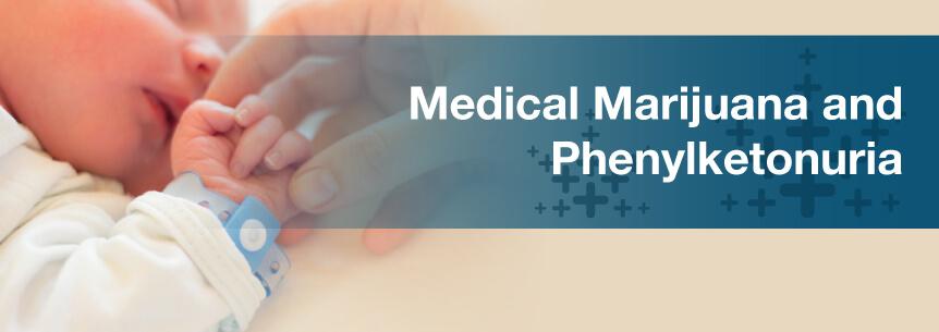 marijuana for phenylketonuria