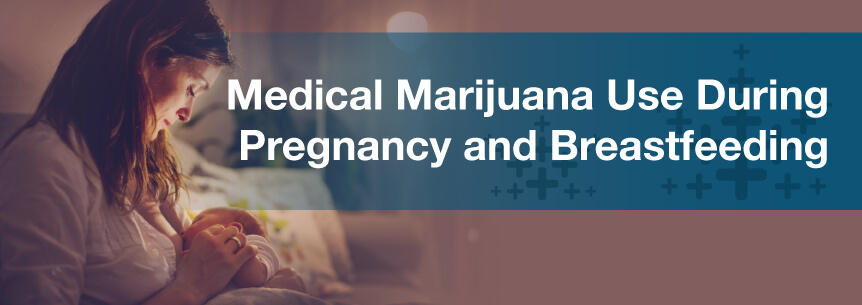 medical marijuana during pregnancy