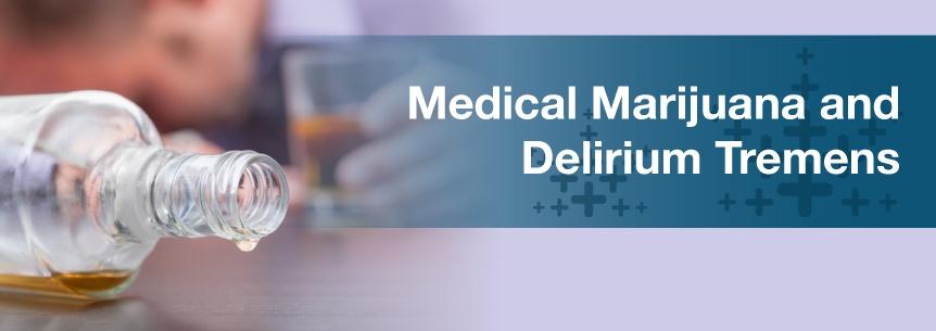 marijuana for delirium tremens