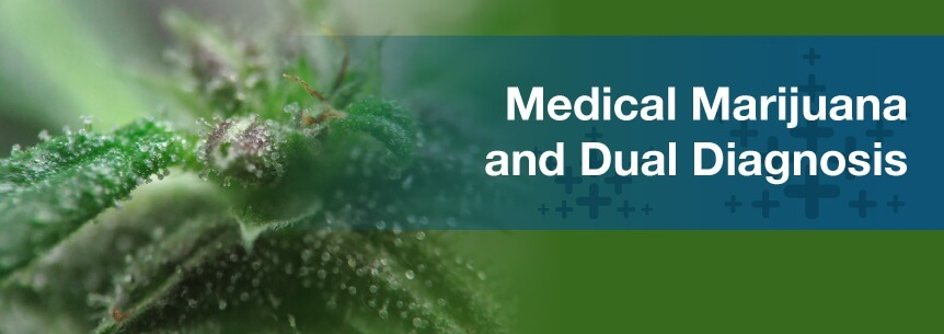 marijuana dual diagnosis
