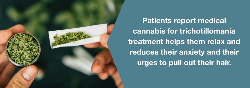 marijuana helps trichotillomania