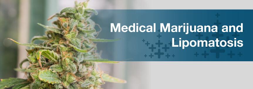 lipomatosis marijuana