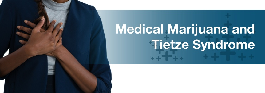 marijuana and tietze syndrome