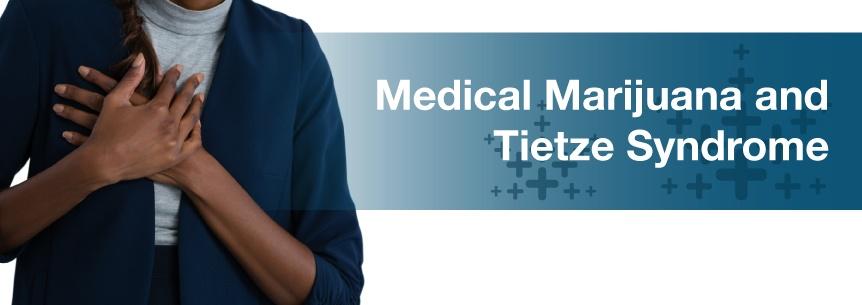 marijuana and tietze syndrome