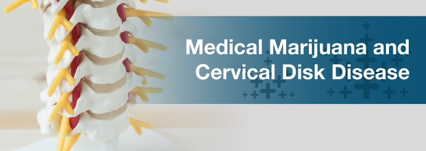 marijuana cervical disk disease