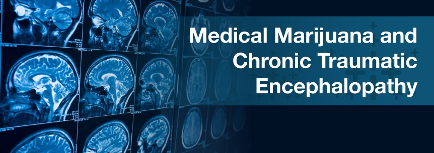 Medical Marijuana For Chronic Traumatic Encephalopathy