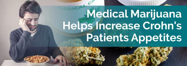 Medical Marijuana Helps Increases Crohn's Patients Appetites