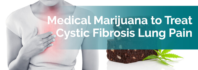 Medical Marijuana to Treat Cystic Fibrosis Lung Pain
