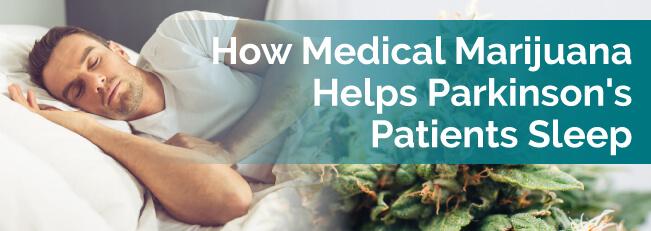 How Medical Marijuana Helps Parkinson's Patients Sleep