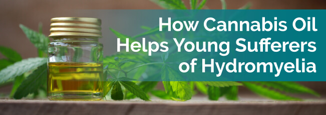 How Cannabis Oil Helps Young Sufferers of Hydromyelia
