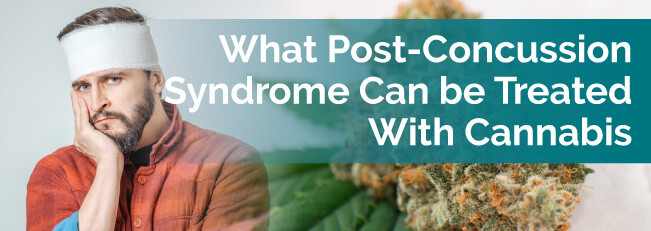 What Post-Concussion Syndrome Symptoms Can Be Treated With Cannabis?